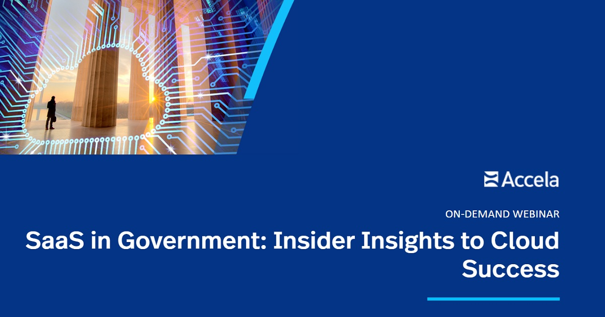 SaaS in Government: Insider Insights to Cloud Success