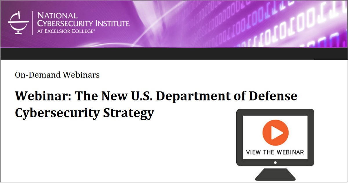 Webinar: The New U.S. Department of Defense Cybersecurity Strategy