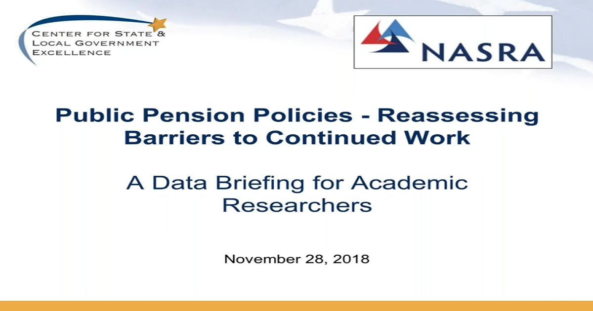 Public Pension Policies Reassessing Barriers to Continued Work