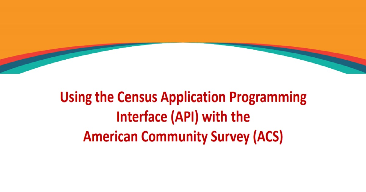 Using the Census API with the American Community Survey