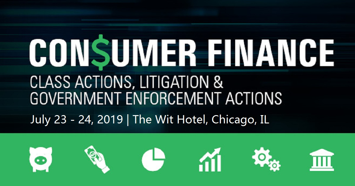 31st National Forum on Consumer Finance Class Actions and Government Enforcement