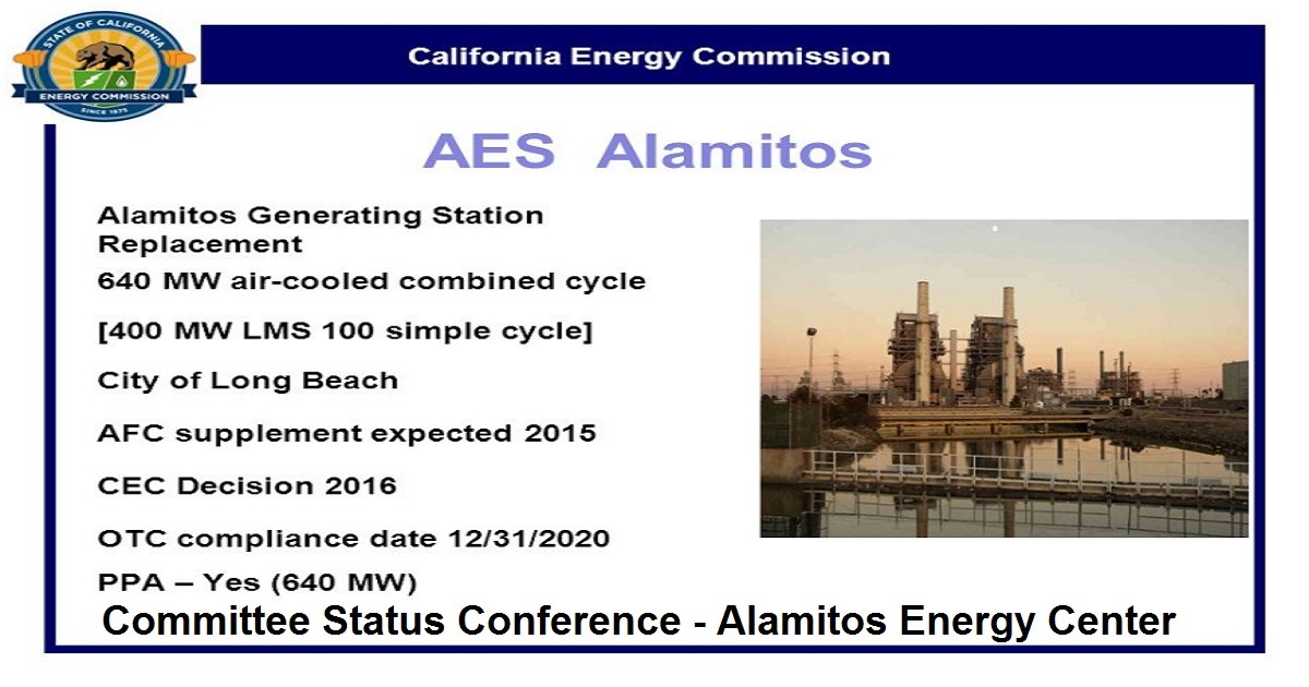 Committee Status Conference - Alamitos Energy Center