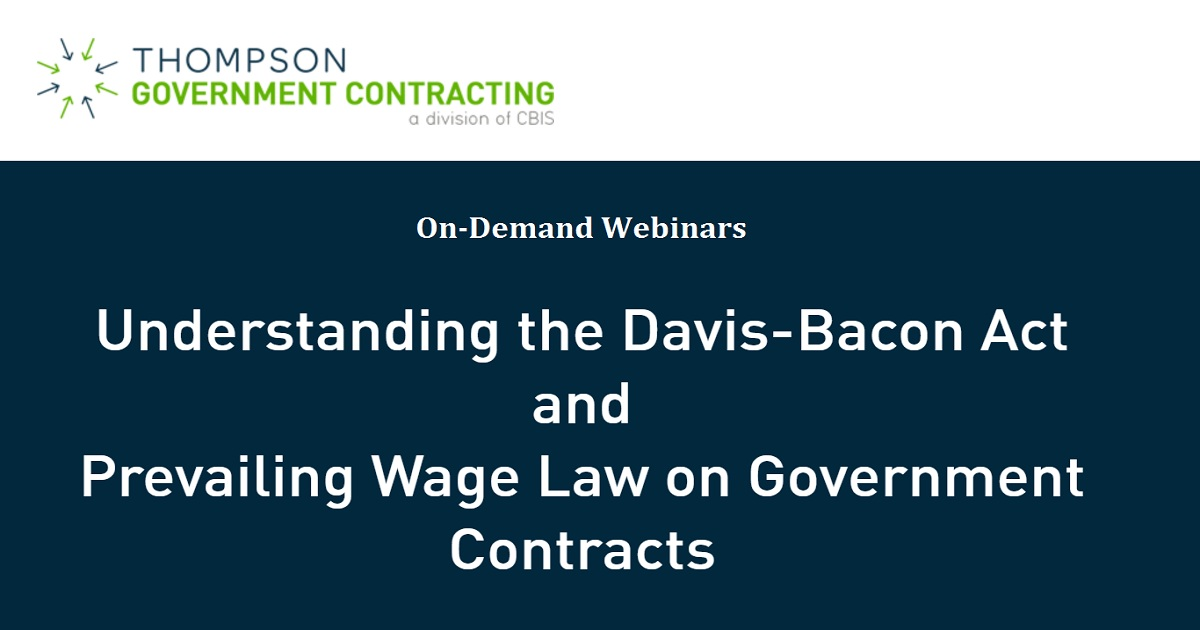 Understanding the Davis-Bacon Act and Prevailing Wage Law on Government Contracts