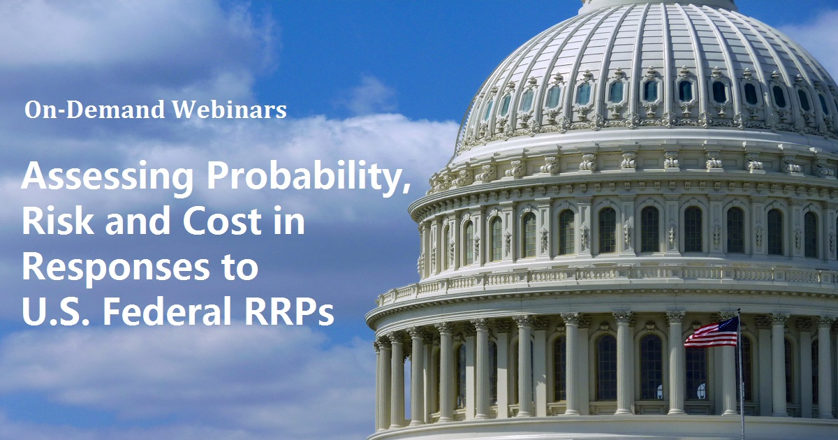 Assessing Probability, Risk and Cost in Responses to U.S. Federal RRPs