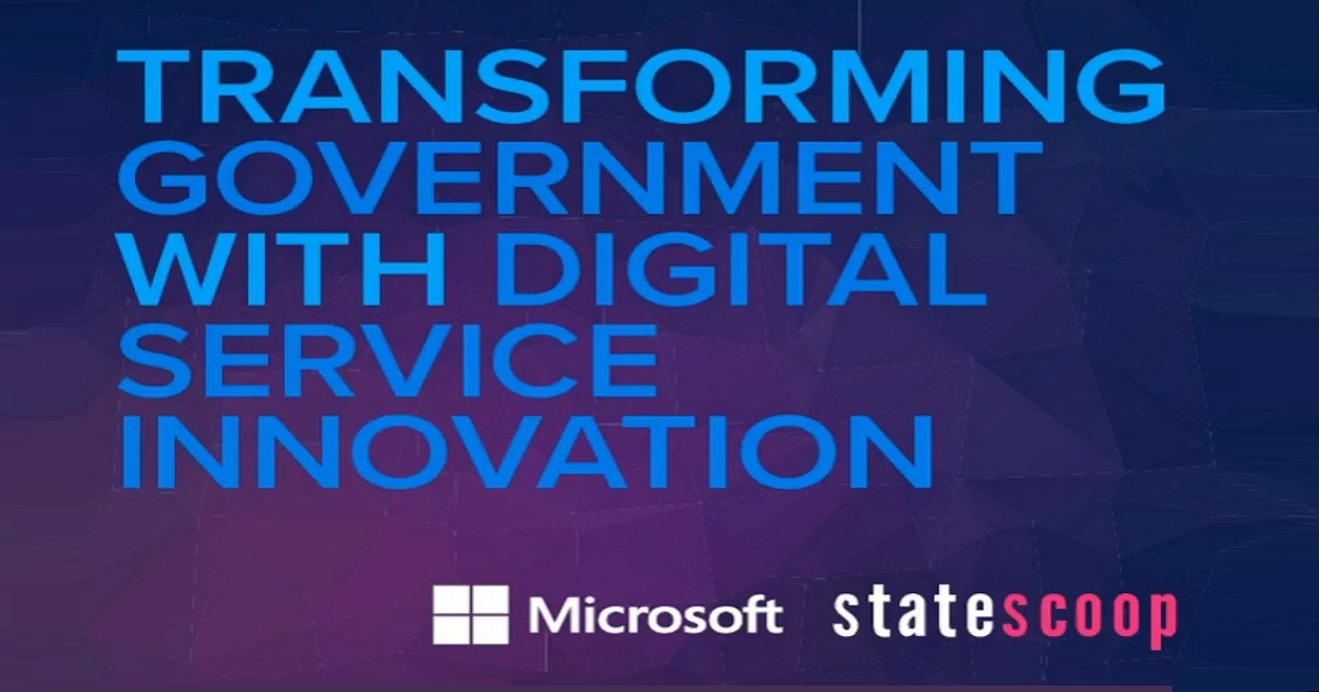 StateScoop Webinar: Transforming Government with Digital Service Innovation