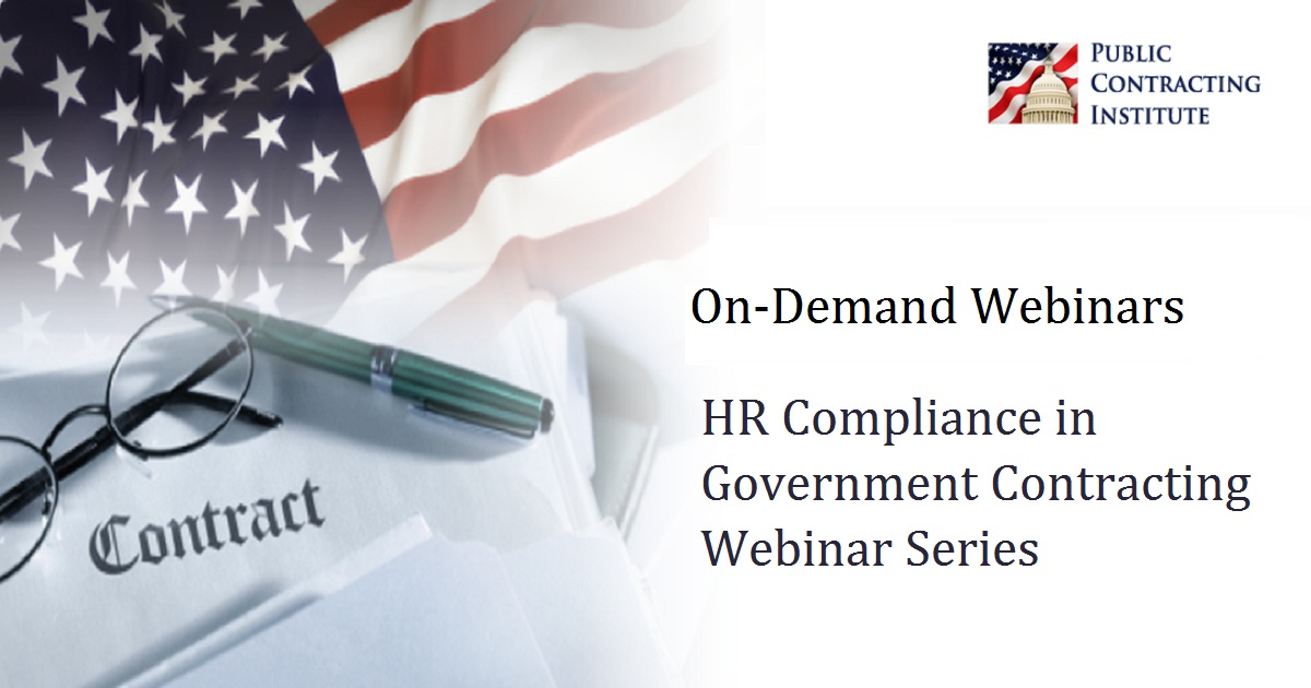 HR Compliance in Government Contracting Webinar Series
