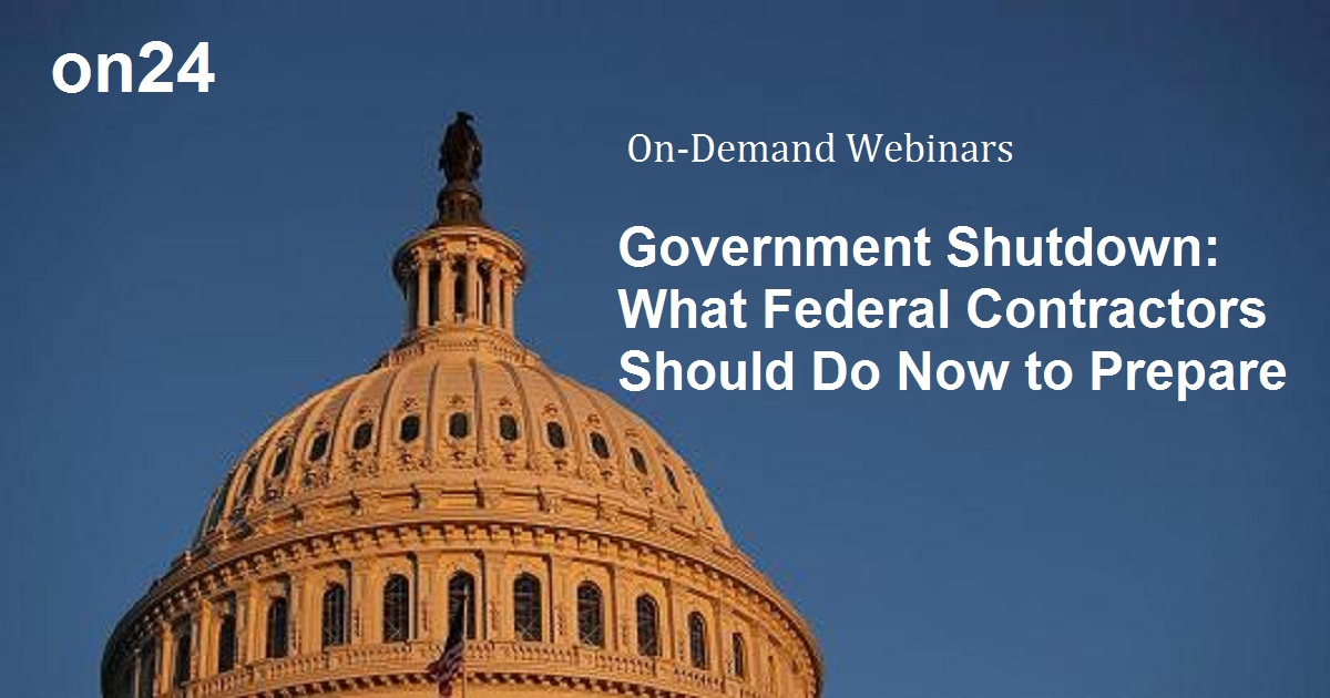 Government Shutdown: What Federal Contractors Should Do Now to Prepare