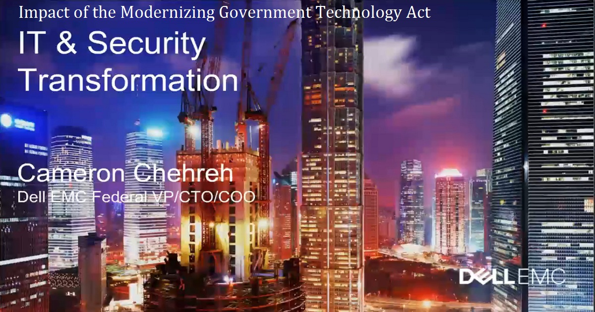 Impact of the Modernizing Government Technology Act