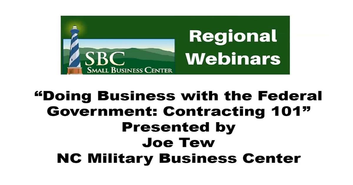 Doing Business with the Federal Government- Contract 101 Webinar