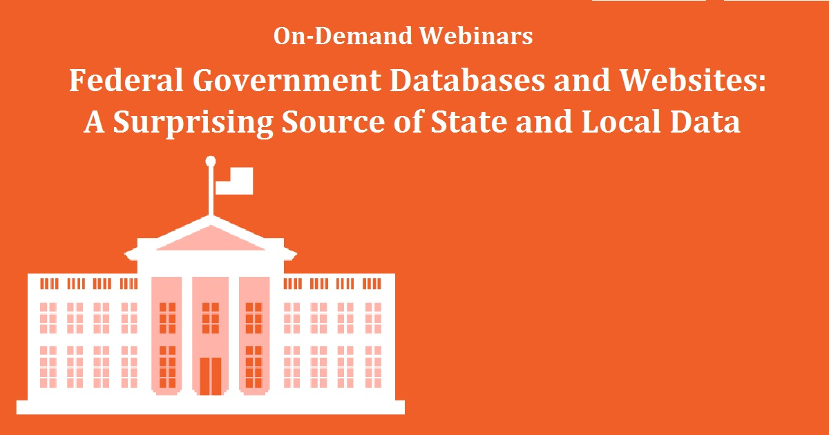 Federal Government Databases and Websites: A Surprising Source of State and Local Data
