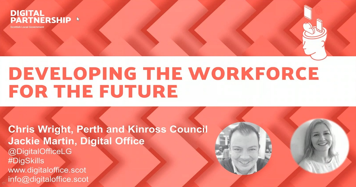 Developing the Workplace for the Future - Scottish Local Government Digital Partnership