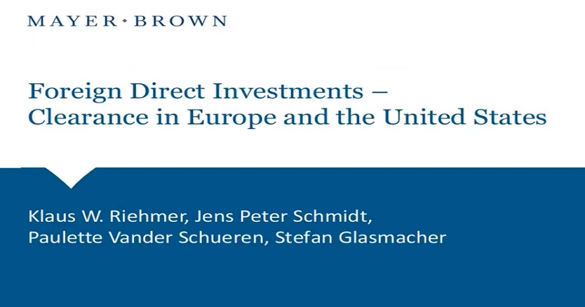 Foreign Direct Investment Approvals in Europe and the U.S.