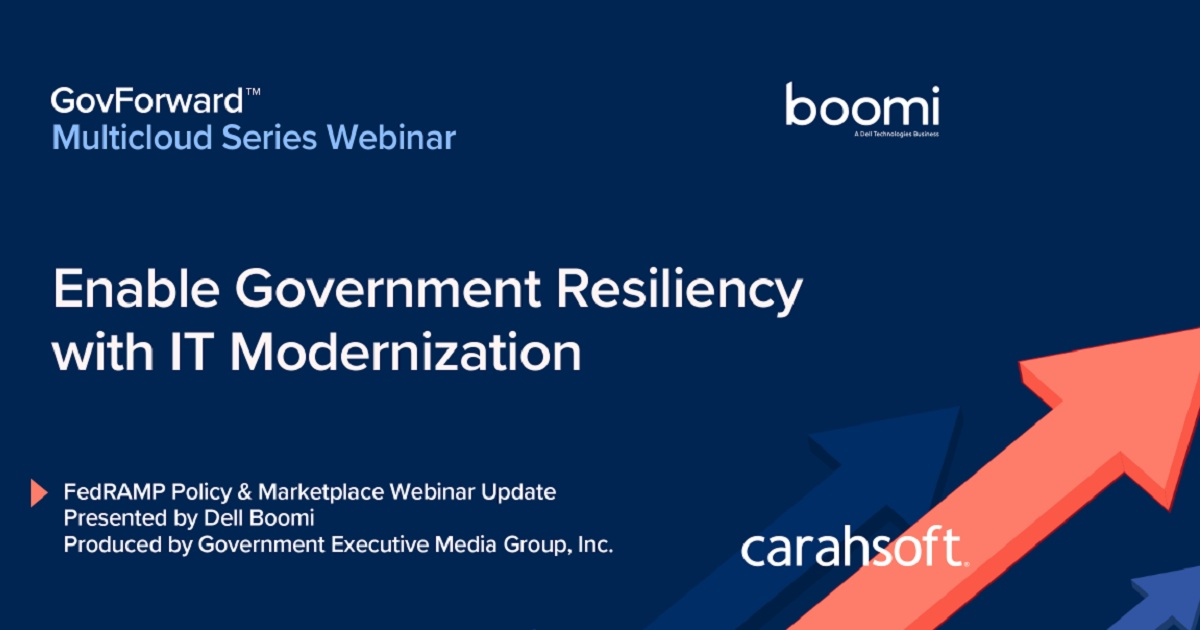 Enable Government Resiliency with IT Modernization