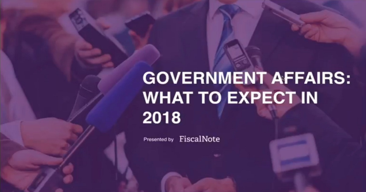 Government Affairs: What to Expect in 2018