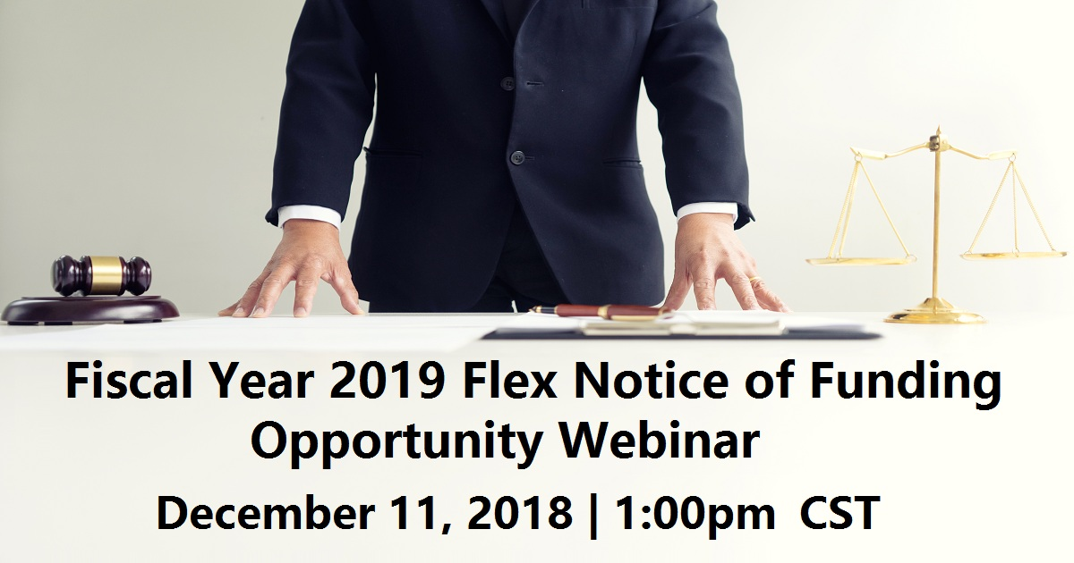 Fiscal Year 2019 Flex Notice of Funding Opportunity Webinar