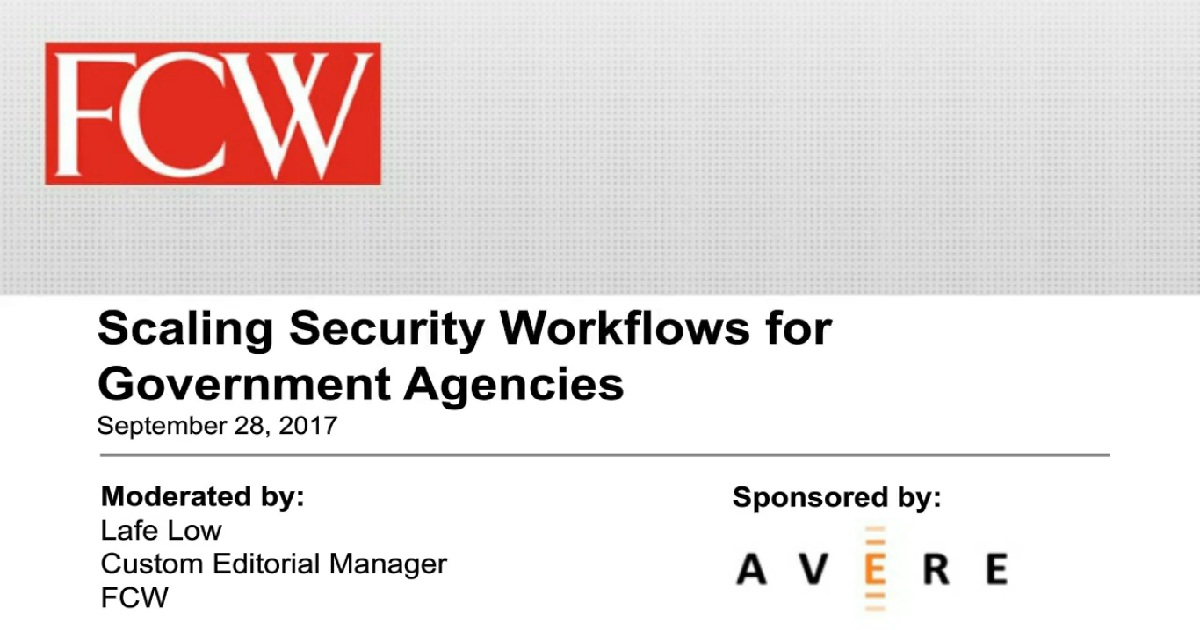 Scaling Security Workflows for Government Agencies