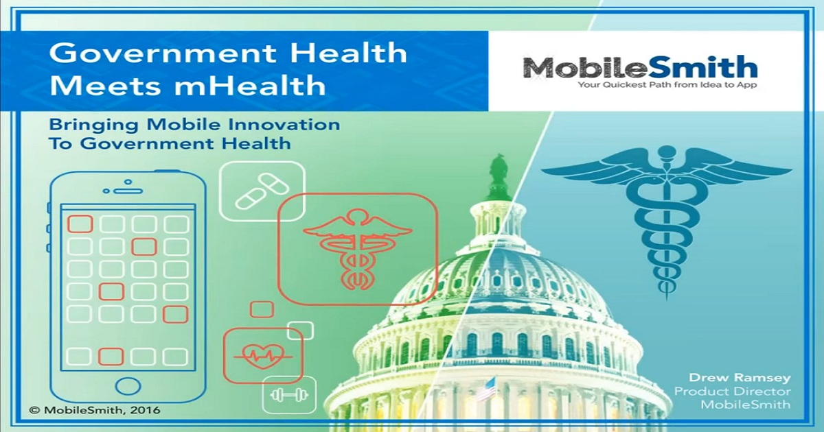 Webinar: Government Health Meets mHealth - Bringing Mobile Innovation to Government Health