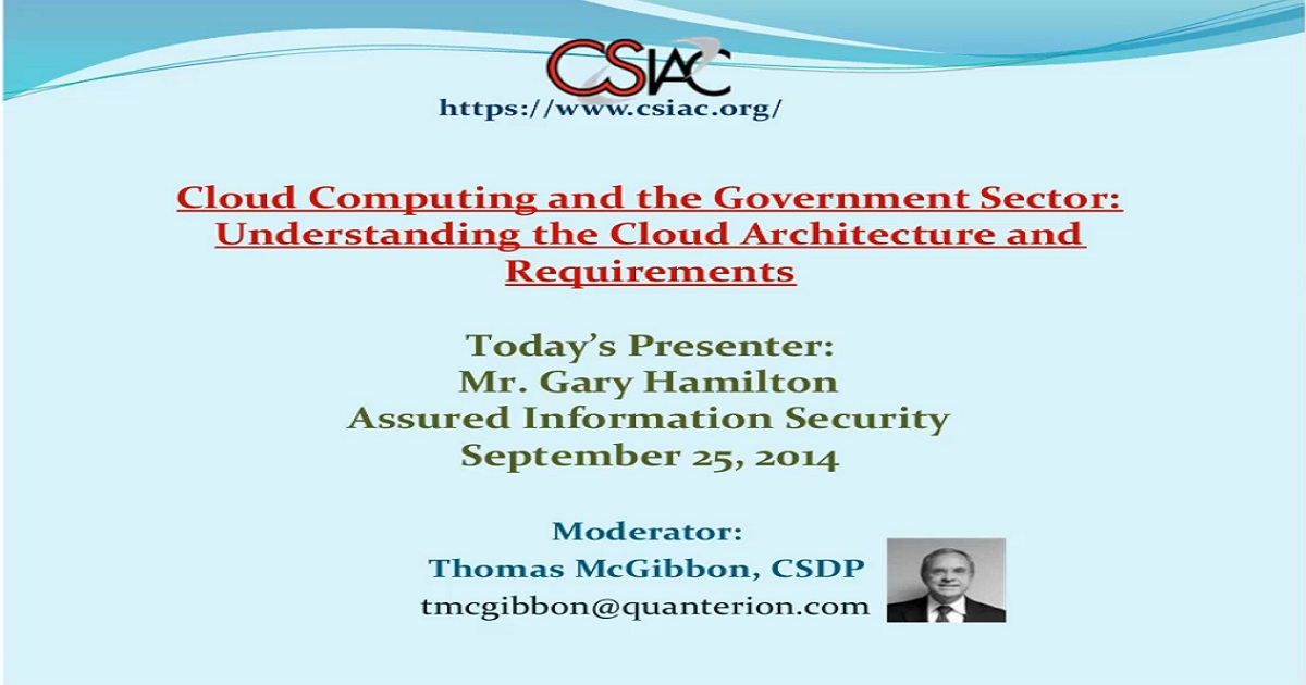 Cloud Computing and the Government Sector Understanding the Cloud Architecture and Requirements