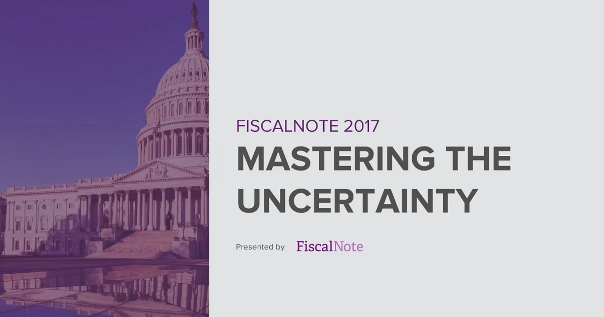 FiscalNote 2017: Mastering Uncertainty