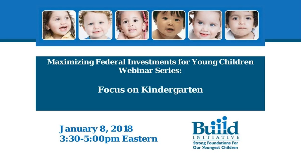 Maximizing Federal Investments in Young Children Webinar Series