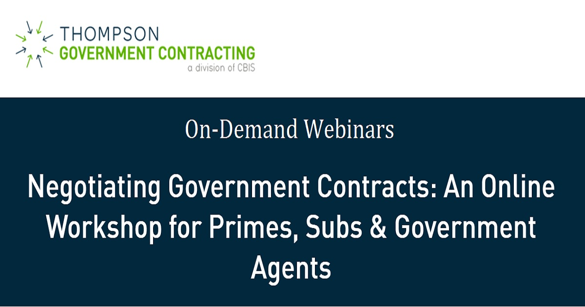 Negotiating Government Contracts: An Online Workshop for Primes, Subs & Government Agents