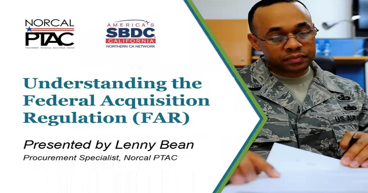 Understanding the Federal Acquisition Regulation (FAR)