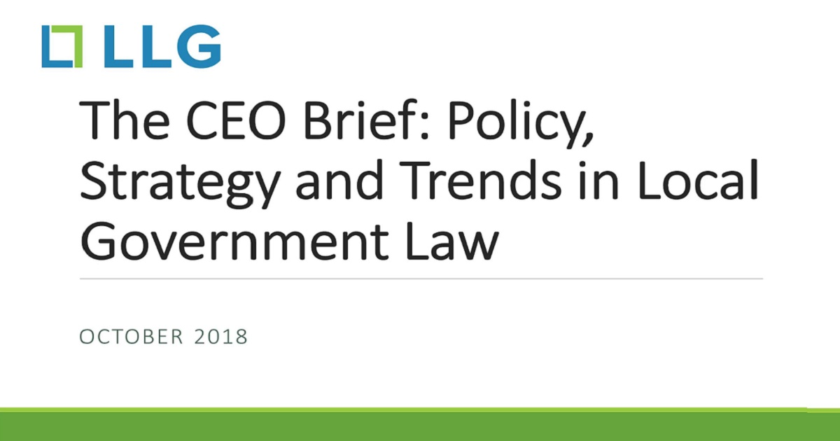 CEO Brief: Policy, Strategy and Trends in Local Government Law