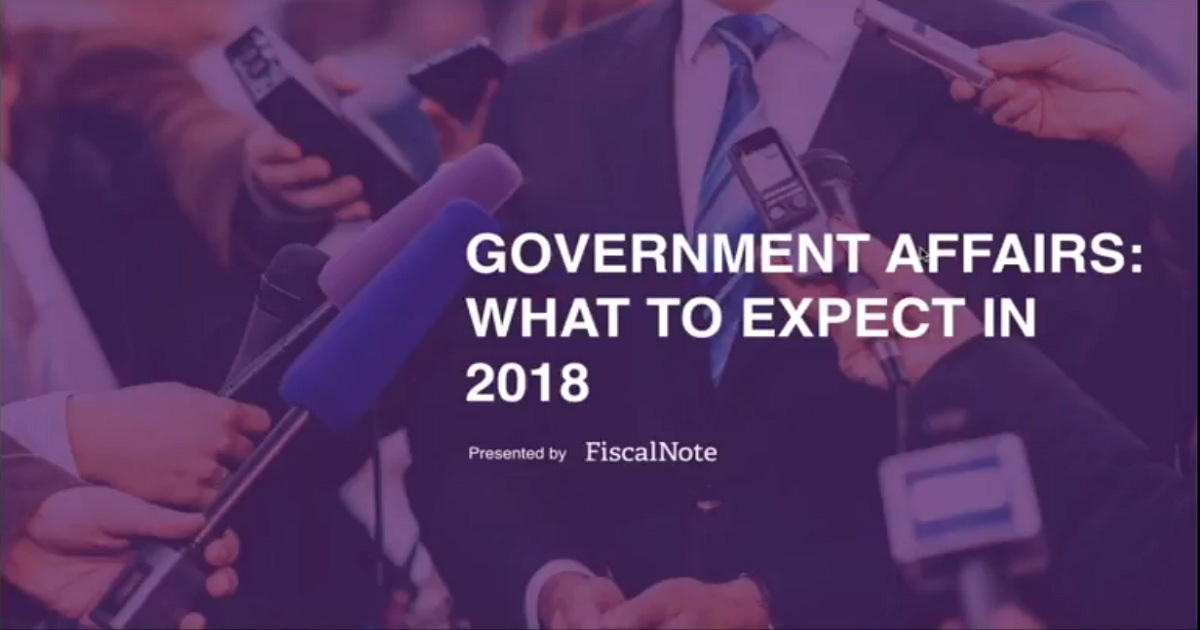 Government Affairs: What to Expect in 2018 Webinar