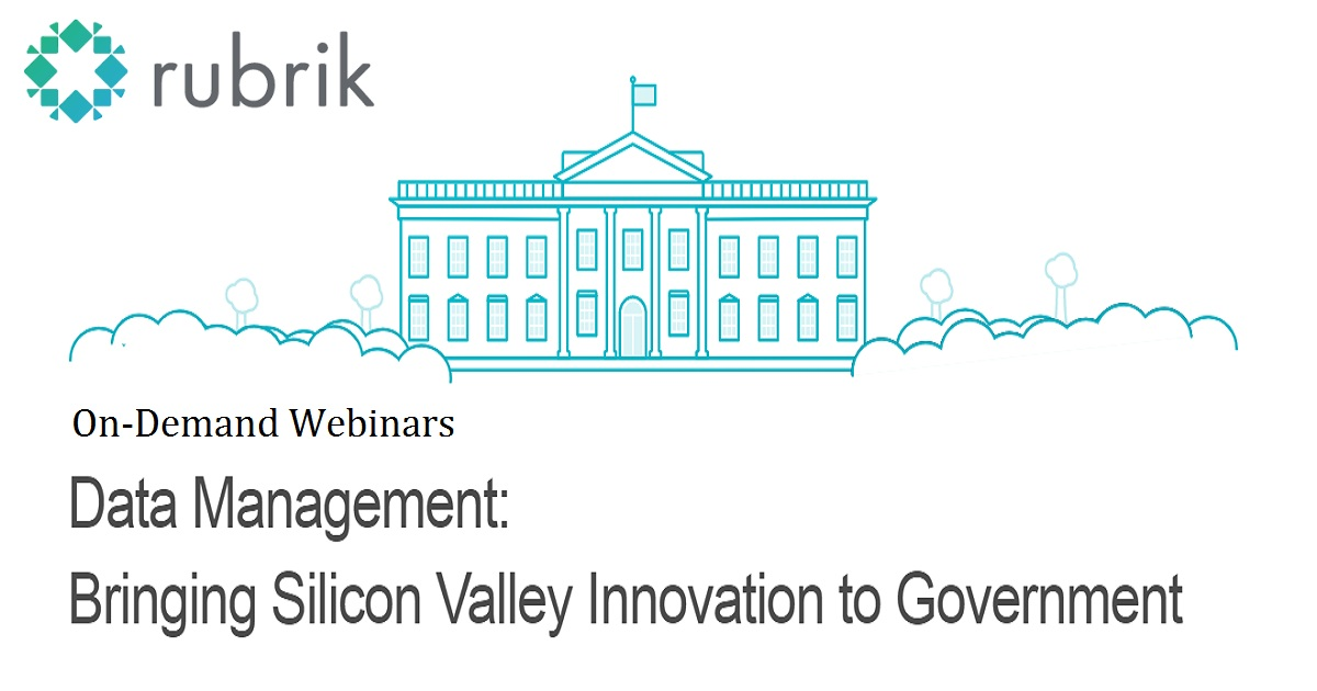 Data Management: Bringing Silicon Valley Innovation to Government