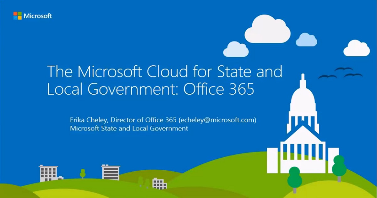 The Microsoft Cloud for State and Local Government: Office 365