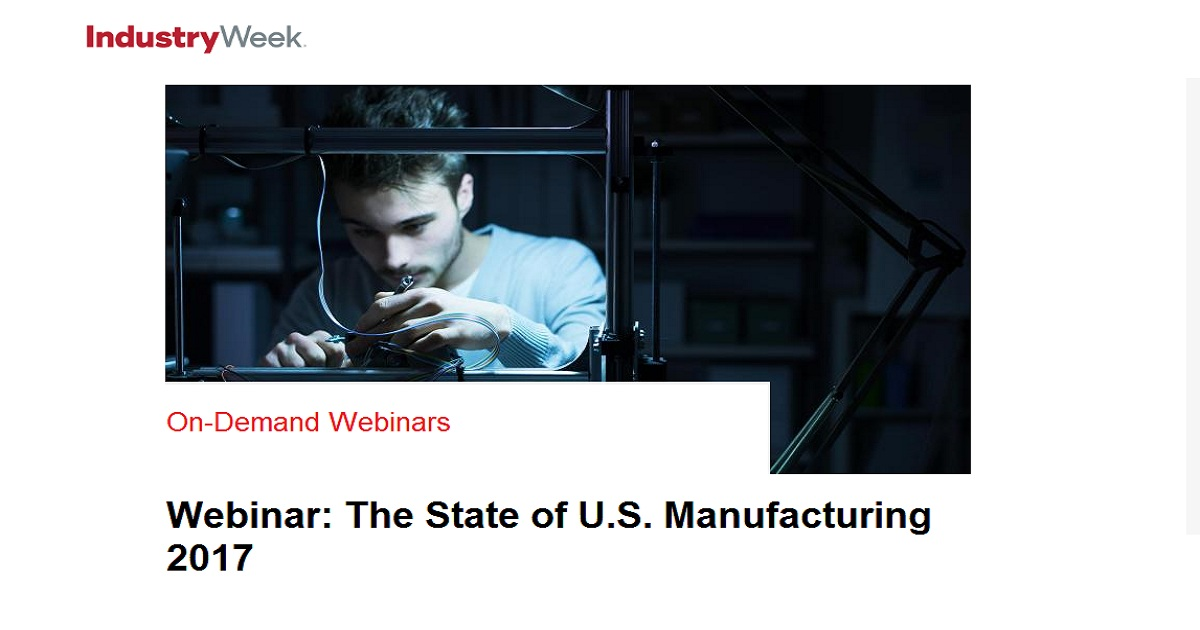 The State of U.S. Manufacturing 2017