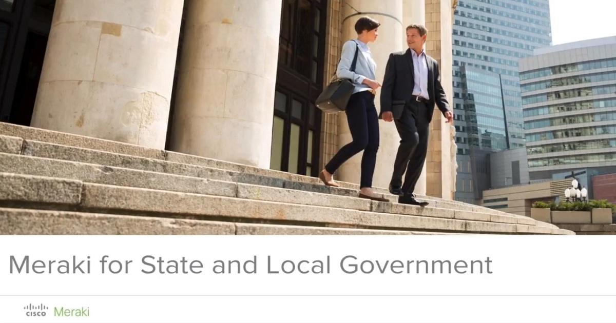Meraki for State and Local Government