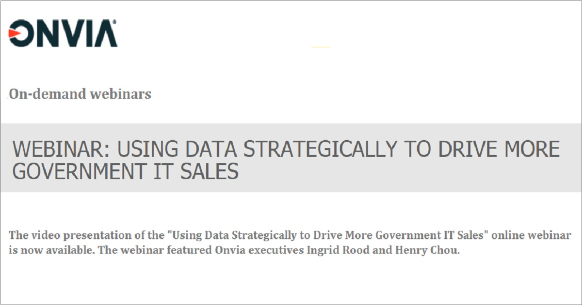 USING DATA STRATEGICALLY TO DRIVE MORE GOVERNMENT IT SALES