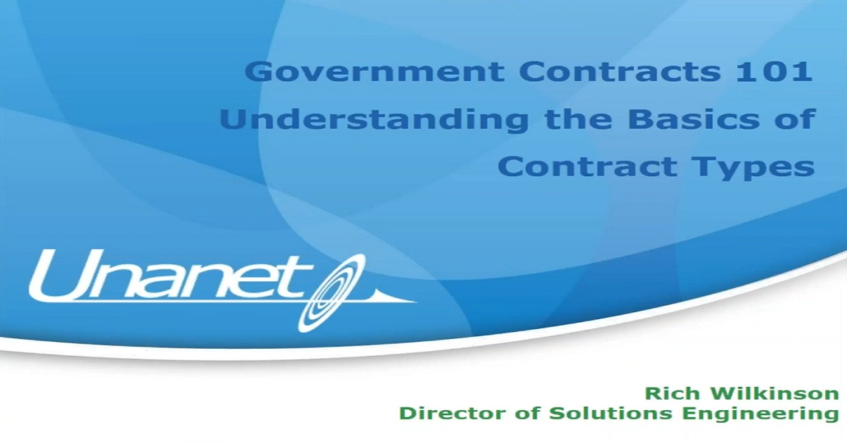 Government Contracts 101 - Understanding the Basics of Contract Types