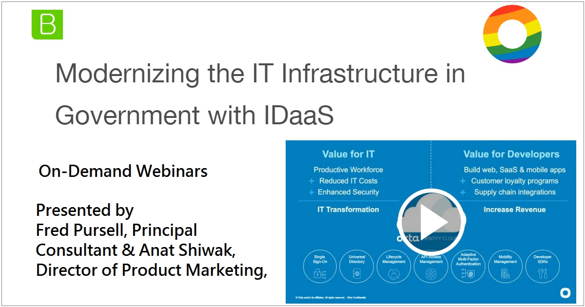 Modernizing the IT Infrastructure in Government with IDaaS