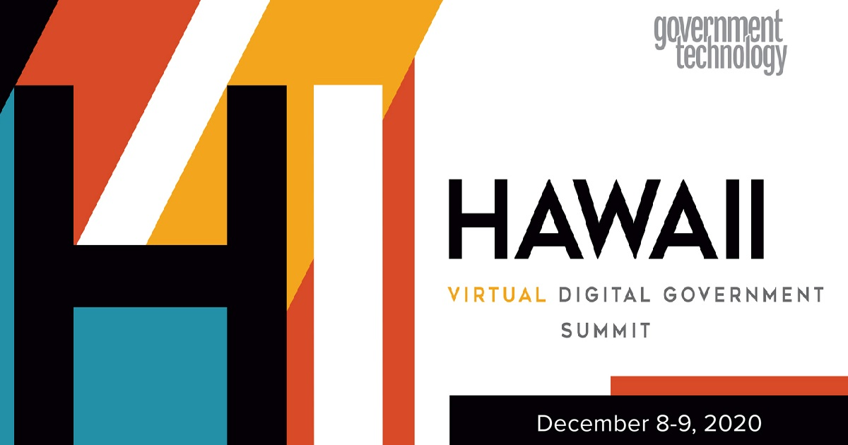 Hawaii Virtual Digital Government Summit 2020