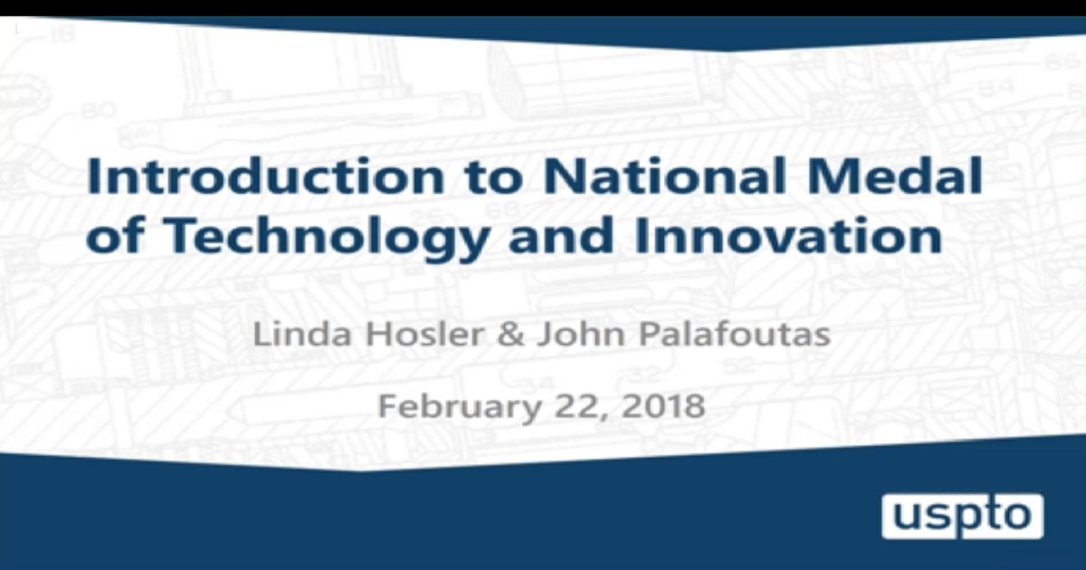 National Medal of Technology and Innovation Informational Webinar 2018