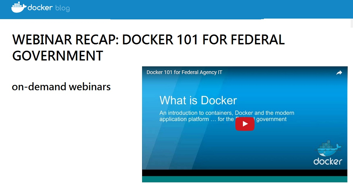 WEBINAR RECAP: DOCKER 101 FOR FEDERAL GOVERNMENT