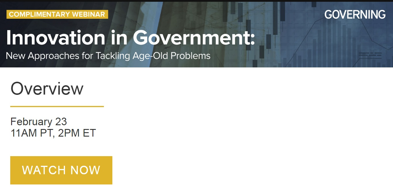 Innovation in Government: New Approaches for Tackling Age-Old Problems