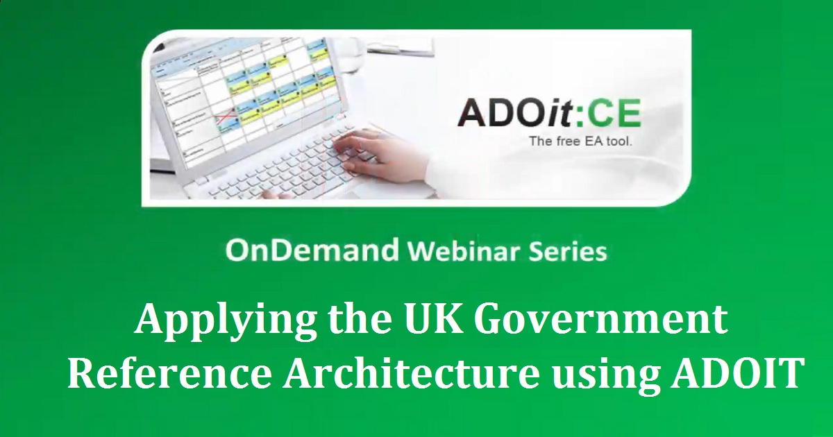 Applying the UK Government Reference Architecture using ADOIT