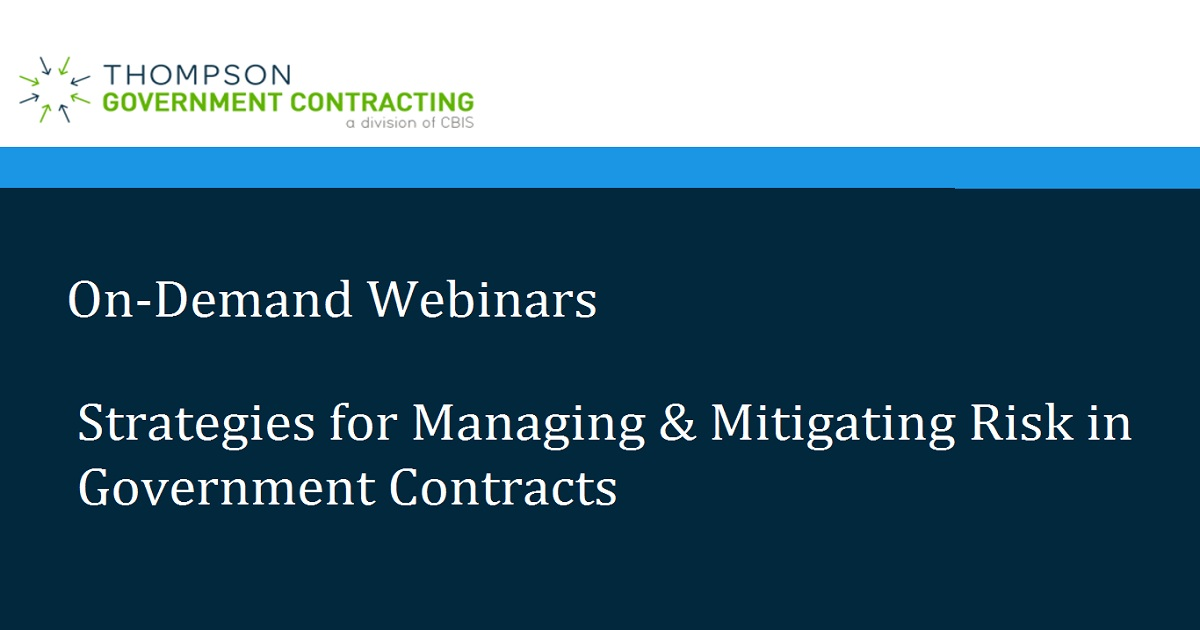 Strategies for Managing & Mitigating Risk in Government Contracts