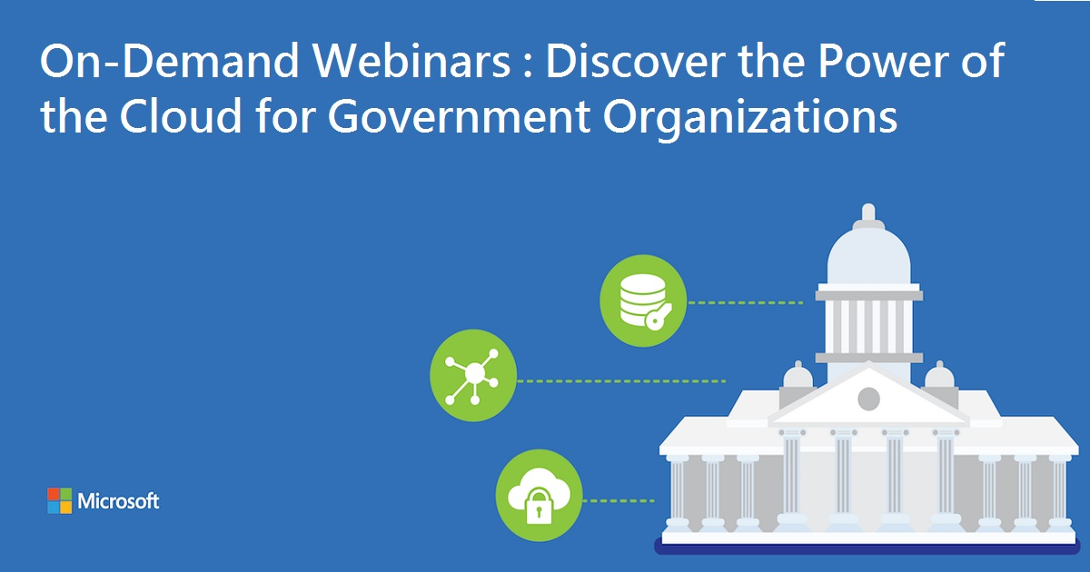 Discover the Power of the Cloud for Government Organizations