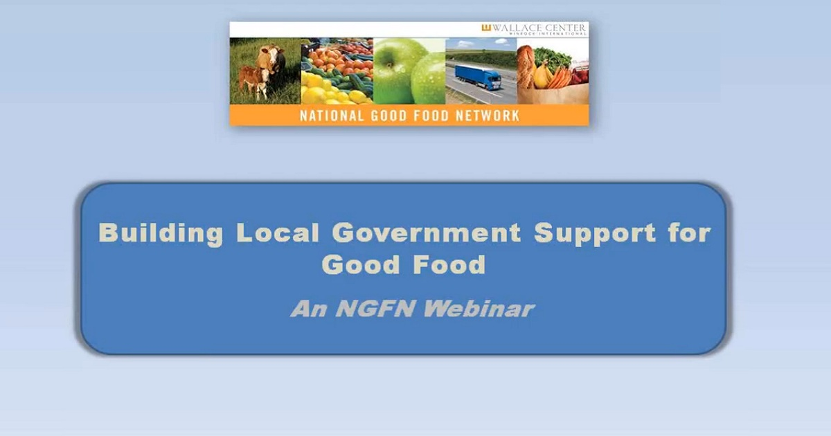 Building Local Government Support for Good Food
