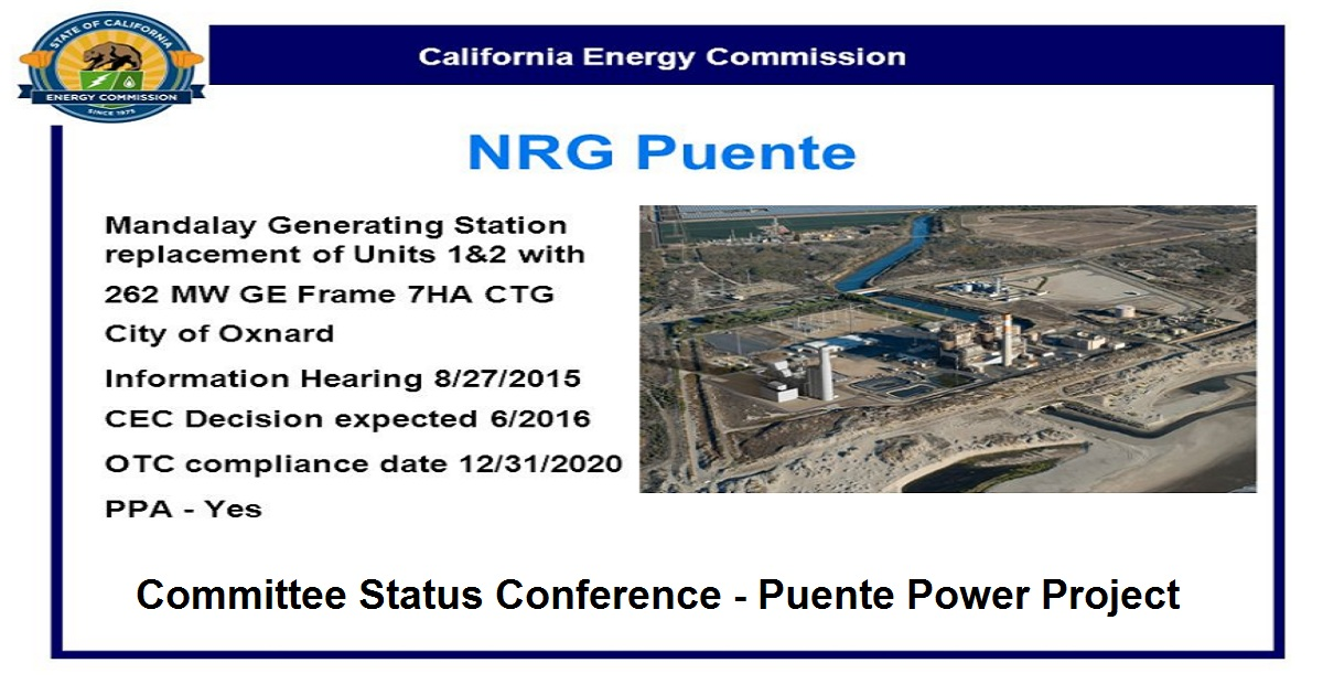 Committee Status Conference - Puente Power Project
