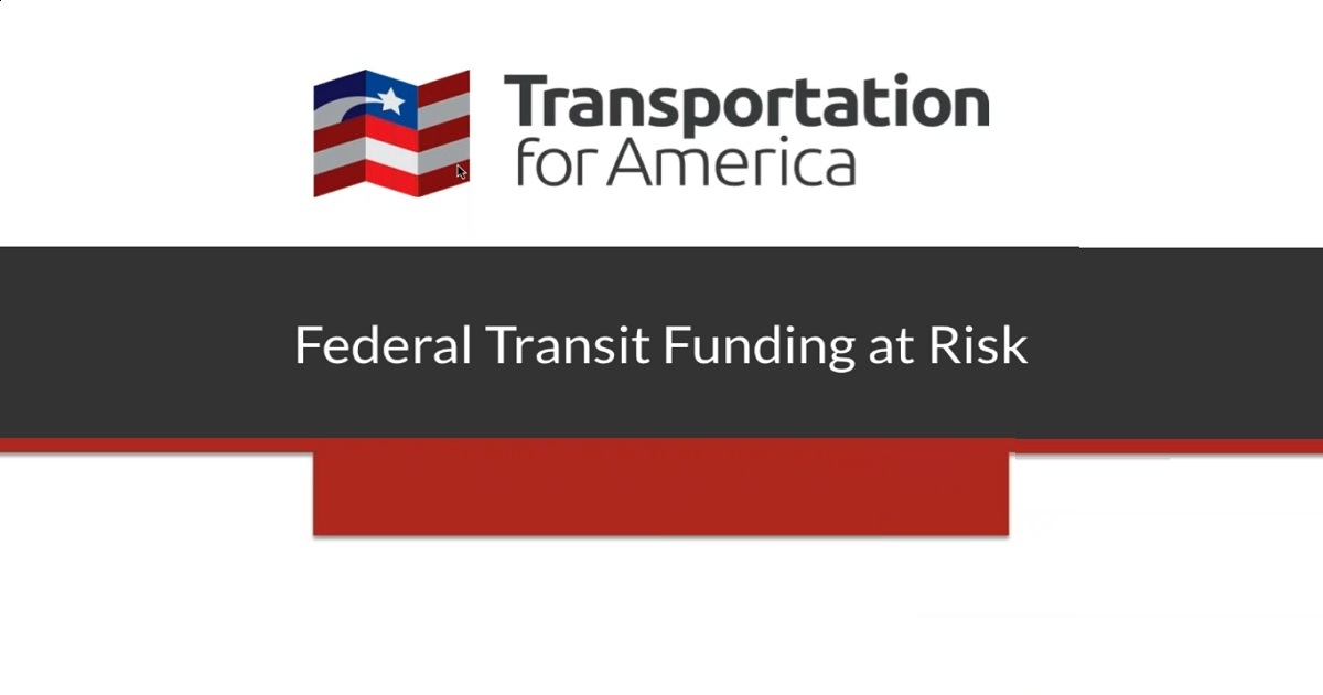 Federal Transit Funding at Risk