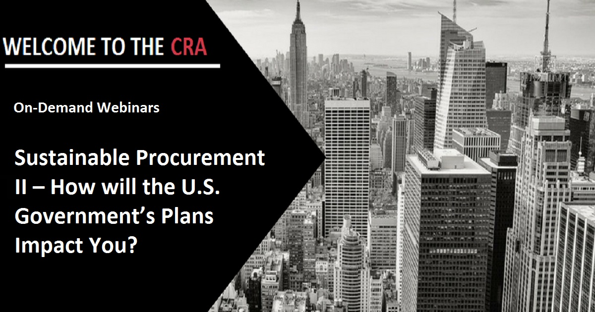 Sustainable Procurement II – How will the U.S. Government's Plans Impact You?