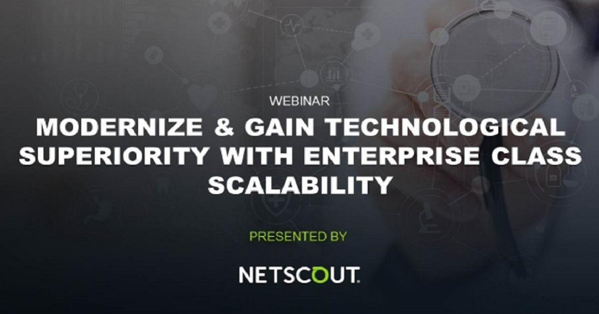 Modernize & Gain Technological Superiority with Enterprise Class Scalability