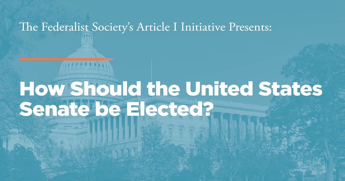 How Should the United States Senate be Elected?