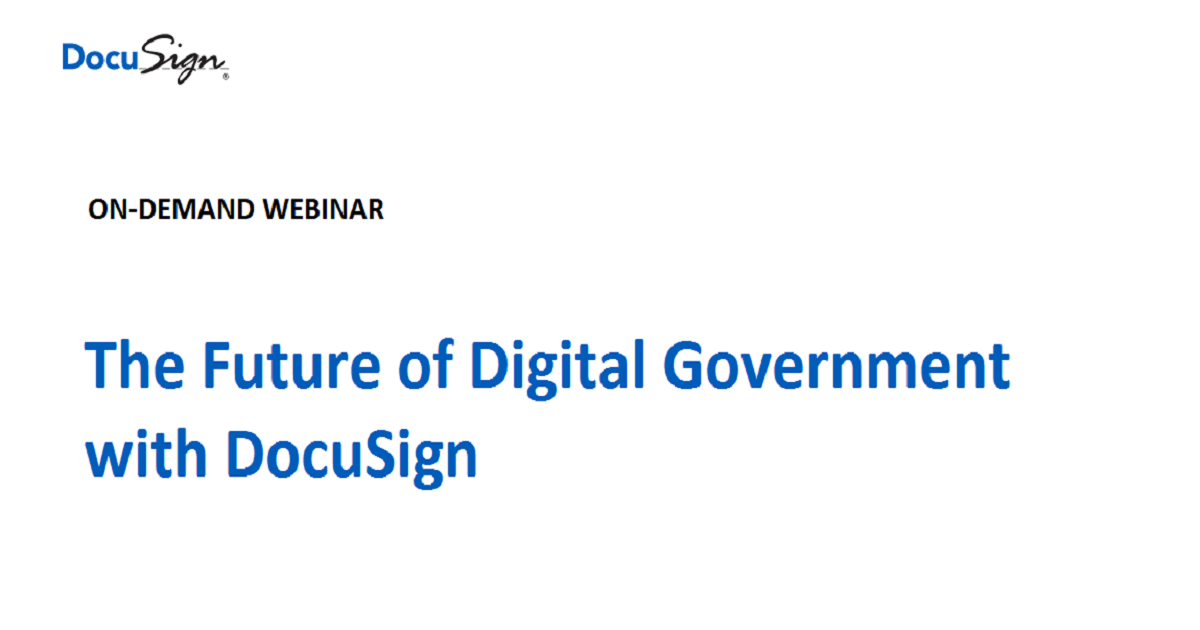 The Future of Digital Government with DocuSign