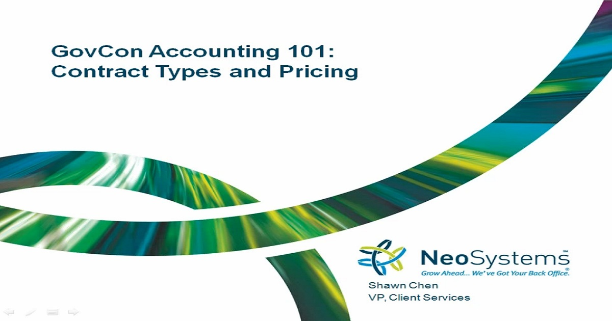 GovCon Accounting 101: Contract Types and Pricing